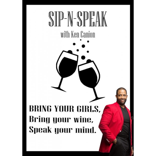 Sip-N-Speak with Ken Canion